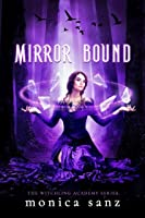 Mirror Bound (The Witchling Academy #2)
