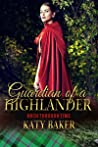 Guardian of a Highlander (Arch Through Time, #0.5)