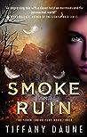 Smoke and Ruin (The Siren Chronicles #3)