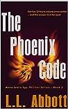 The Phoenix Code: An Anna Ledin International Spy Thriller: Book 2 (Anna Ledin Spy Series)
