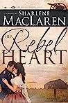 Her Rebel Heart (Hearts of Honor #1)