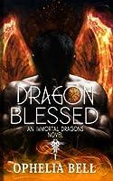 Dragon Blessed (Immortal Dragons) (Volume 7)