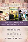 The Seven Brides for Seven Bachelors Collection: The Memory Jar, The Promise Box, The Kissing Bridge