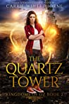 The Quartz Tower (Kingdoms of Oz, #2)