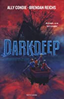 Darkdeep. I segreti di Still Cove (The Darkdeep, #1)