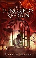 The Songbird's Refrain