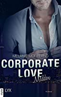 Corporate Love - Maddox (Vested Interest, #3)