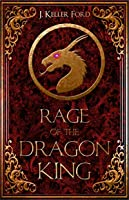 Rage of the Dragon King (Chronicles of Fallhollow Book 2)