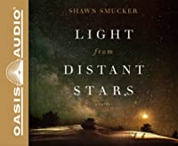 Light from Distant Stars (Library Edition): A Novel
