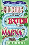 The Cuckoos of Batch Magna (The Batch Magna Chronicles Book 1)