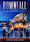 Downfall (Liberation War #7) ebook review