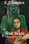 The Troll Bride (Monsterly Yours #2)