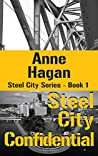 Steel City Confidential (Steel City Series Book 1)