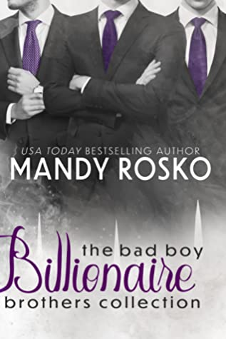 The Bad Boy Billionaire Brothers Collection (Bad Boy Billionaire Brothers)