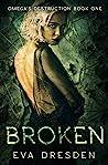 Broken by Eva Dresden