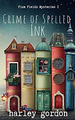 Crime of Spelled Ink by Harley Gordon