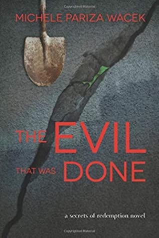 The Evil That Was Done (Secrets of Redemption, #3)