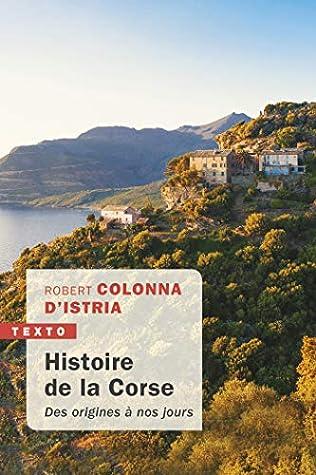 Histoire de la Corse: Des origines à nos jours (Texto)