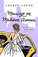 Marriage on Madison Avenue (Central Park Pact, #3)