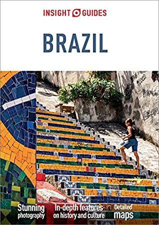 Insight Guides Brazil (Travel Guide eBook): (Travel Guide with free eBook)