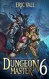 Dungeon Master 6 (Dungeon Master, #6)