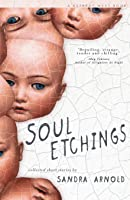 Soul Etchings: A Collection of Flash Fictions