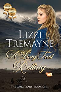 A Long Trail Rolling (The Long Trails, #1)