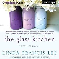 Glass Kitchen, The