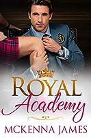 Royal Academy (The Royal Romances Book 2)