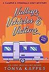 Valleys, Vehicles & Victims (A Camper & Criminals Cozy #9)