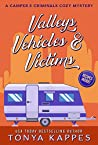 Valleys, Vehicles & Victims (Camper & Criminals #9)