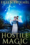 Hostile Magic (Wild Magic Book 2)