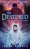 Augur of Shadows (The Destined #1)