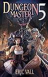 Dungeon Master 5 (Dungeon Master, #5)