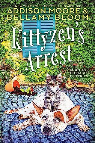 Kittyzen's Arrest  (Country Cottage Mysteries #1)