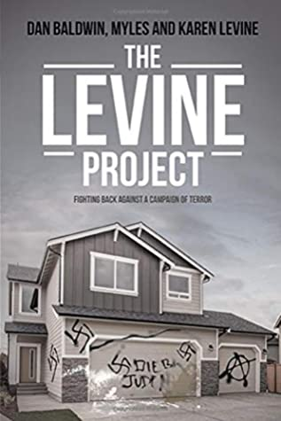 The Levine Project: Fighting back against a campaign of terror