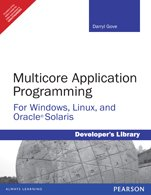Multicore Application Programming : For Windows, Linux, And Oracle Solaris [Paperback] [Jan 01, 2011] Darryl Gove