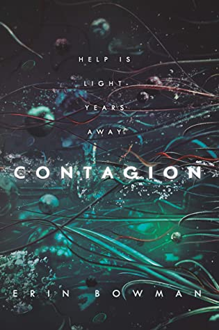 Contagion (Contagion, #1) by Erin Bowman