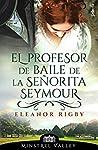 El profesor de baile de la señorita Seymour (Minstrel Valley, 2)