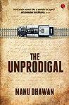 The Unprodigal