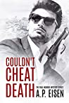 Couldn't Cheat Death (Paul Monroe Mystery #1)
