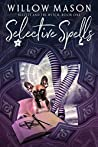 Selective Spells (Beezley and the Witch, #1)