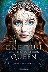 Von Sternen gekrönt (One True Queen, #1)