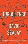 Turbulence by David Szalay