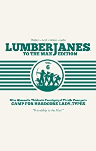 Lumberjanes: To the Max Edition, Vol. 6