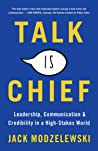 Talk Is Chief by Jack Modzelewski