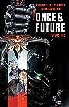 Once & Future, Vol. 1 by Kieron Gillen