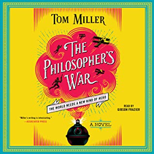 The Philosopher's War by Tom        Miller