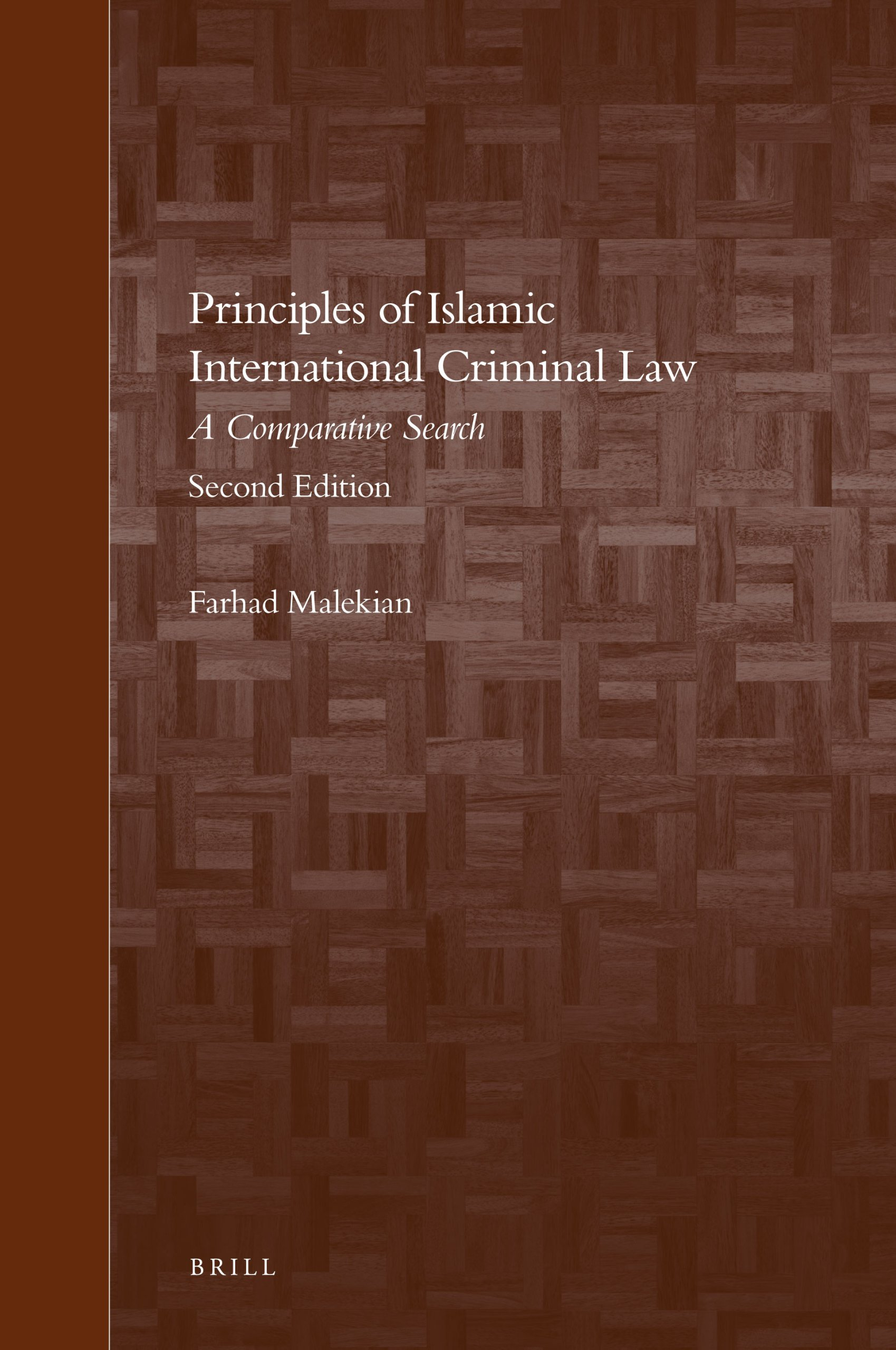 Principles of Islamic International Criminal Law, 2nd Edition
