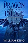 A Dragon in the Palace (The Dragonbond Saga #2)